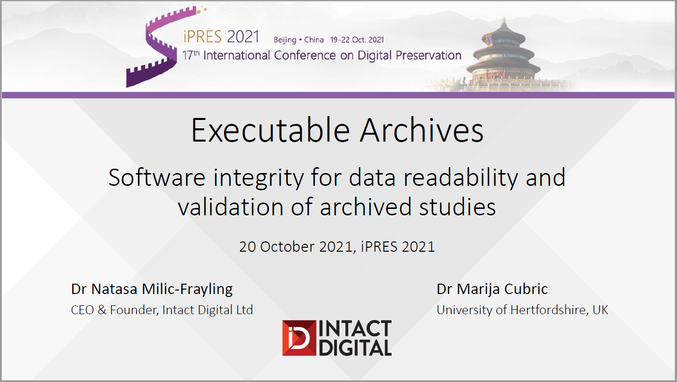 iPRES 2021 Software Integrity for Data Readability and Validation of Archived Studies Presentation Thumbnail