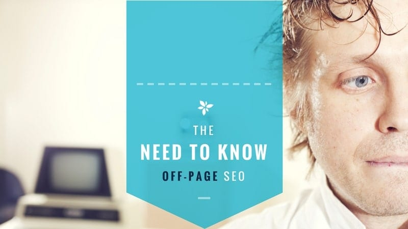 The need to know: Off-page SEO