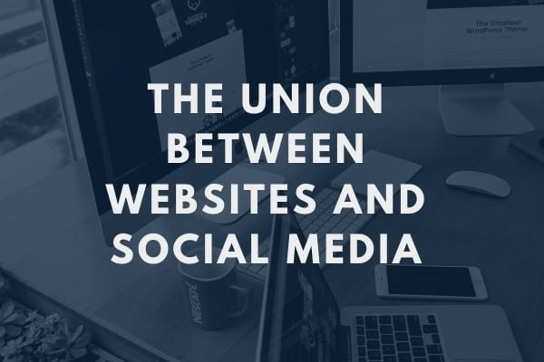 The Union Between Websites and Social Media