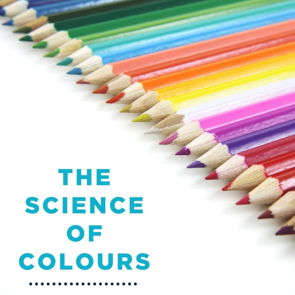 The Science of Colours