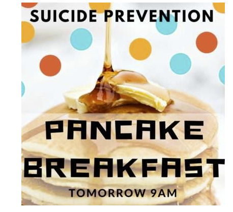 We are so excited to have our Suicide Prevention Pancake Breakfast tomorrow morning. At our office parking lot.