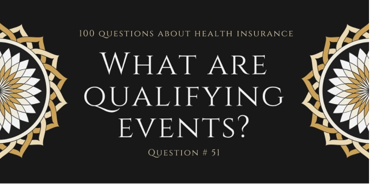 What are qualifying events? How long do I have after a qualifying event to sign up for coverage?