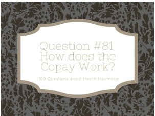 How Does the Co-Pay Work?