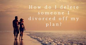How Do I Delete Someone I Divorced?