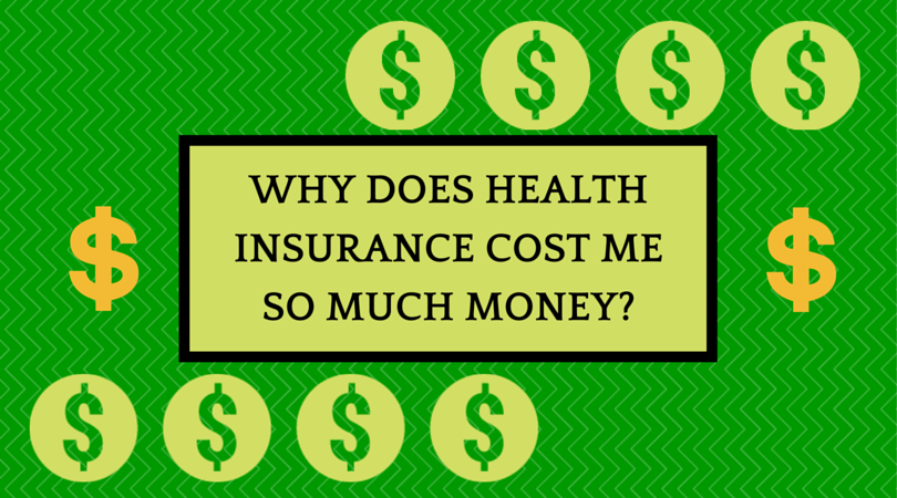 Question #99 Why Does Health Insurance Cost So much?