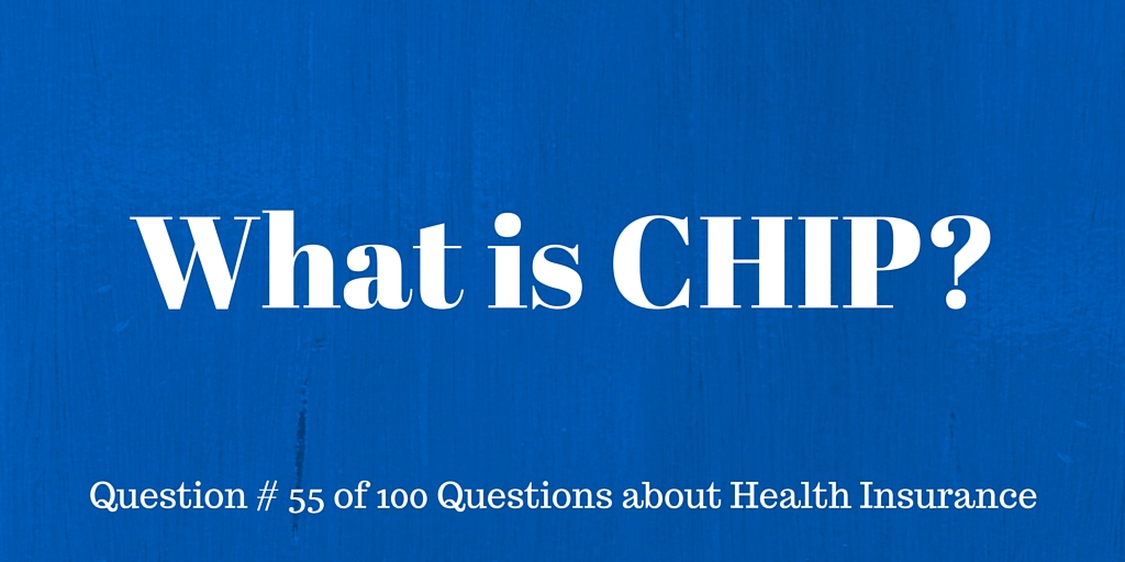 Question #55 What is CHIP?