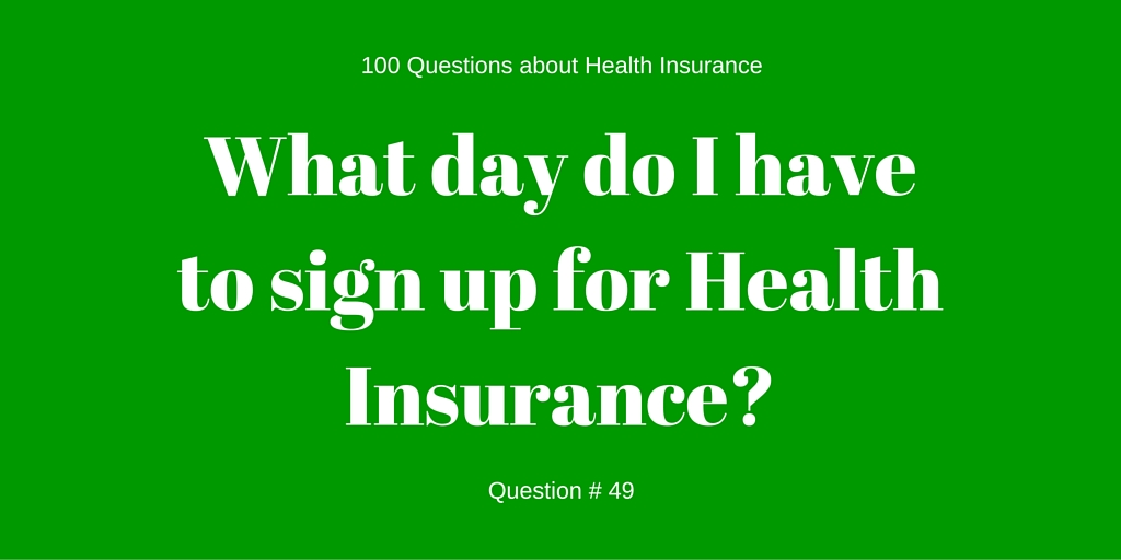 Question # 49 What day do I have to sign up?