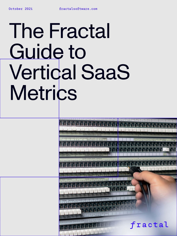 Guide to Vertical SaaS Metrics