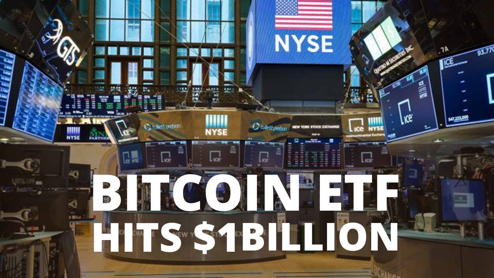 First Bitcoin ETF in NYSE Hits $1 Billion
