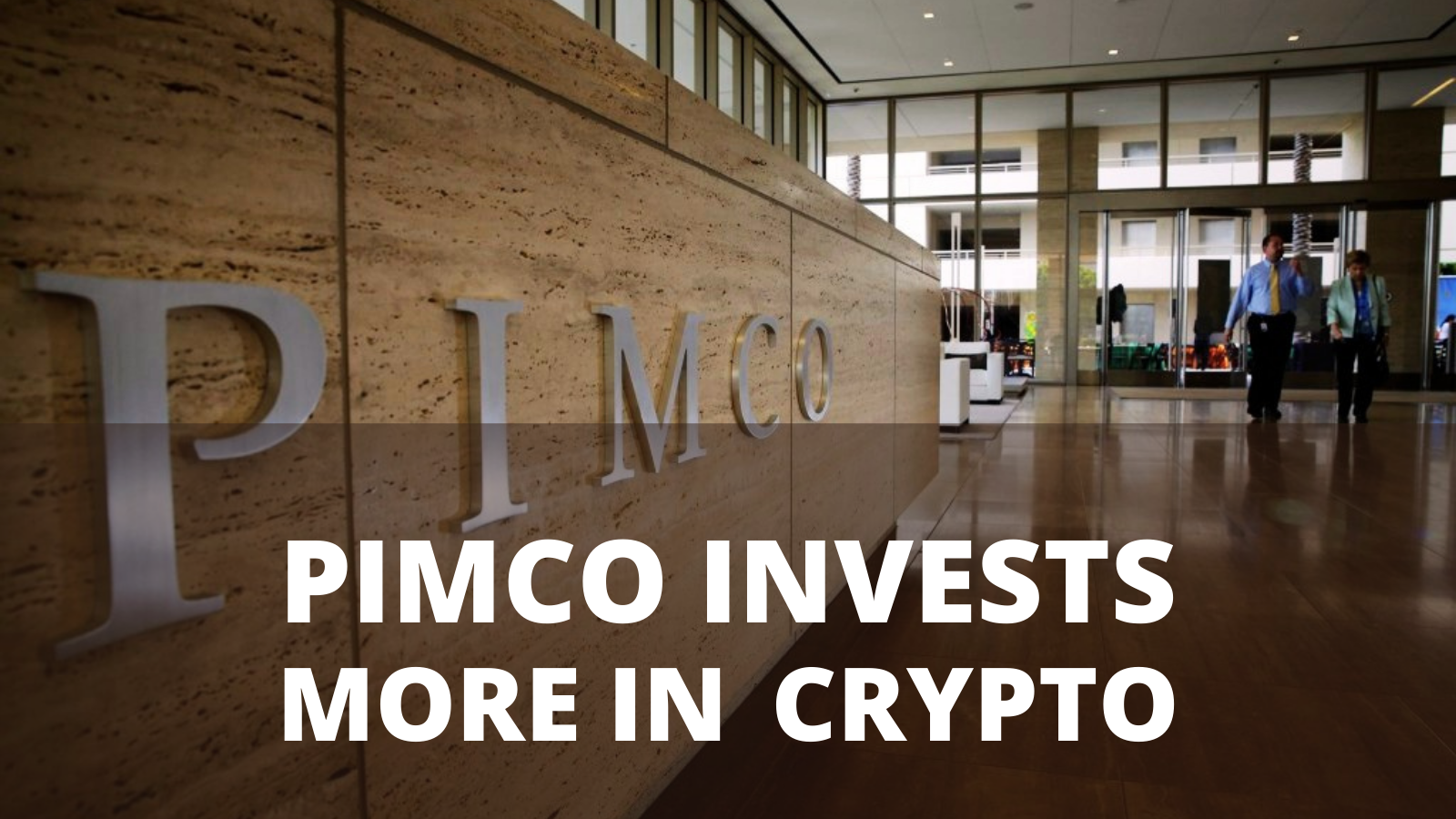 PIMCO Asset Manager Plans to Invest in Crypto