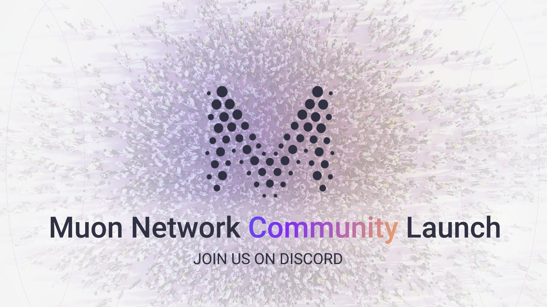 Muon Community Launch
