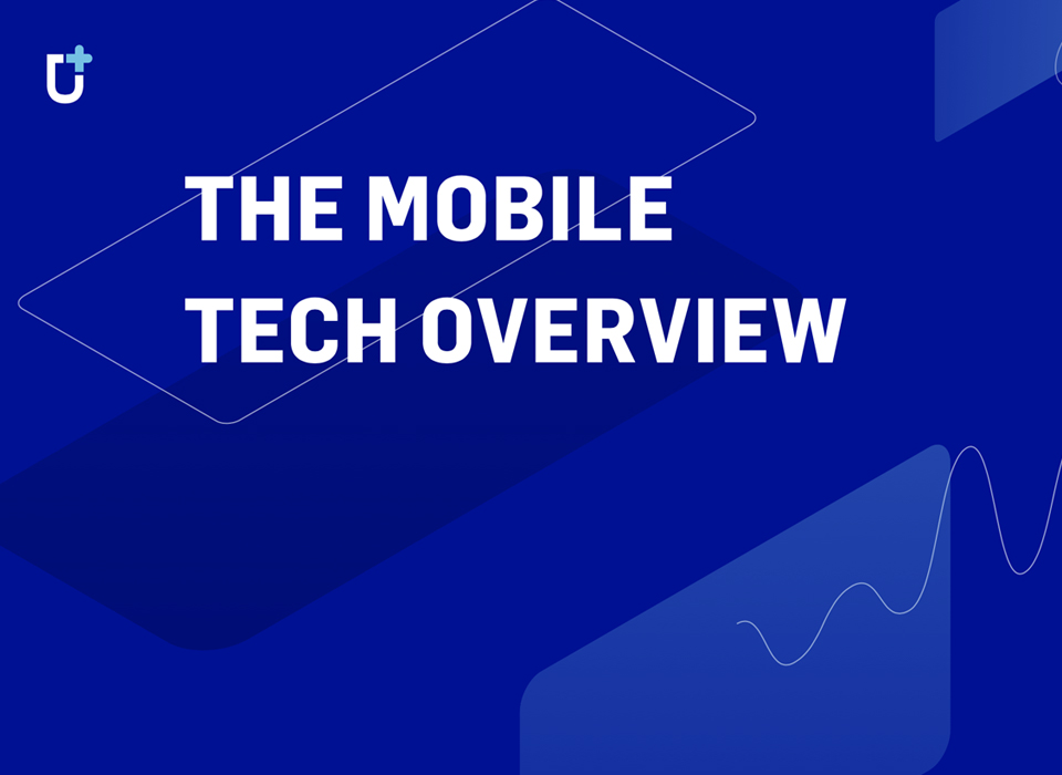 Mobile Tech Overview