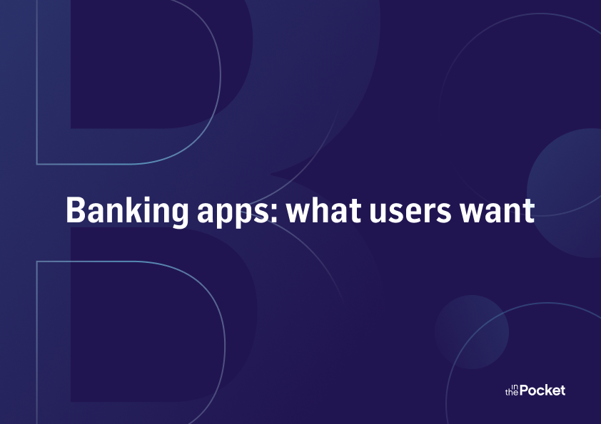 Banking apps: what users want