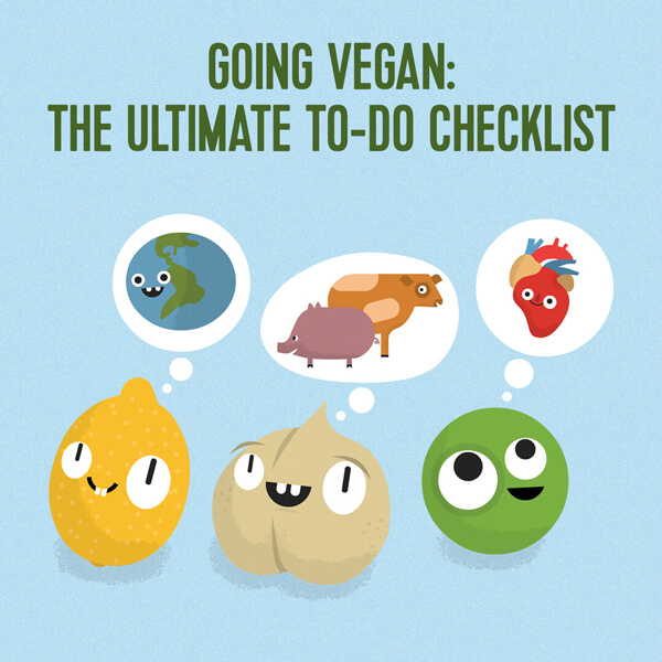 Going vegan: The ultimate to-do checklist