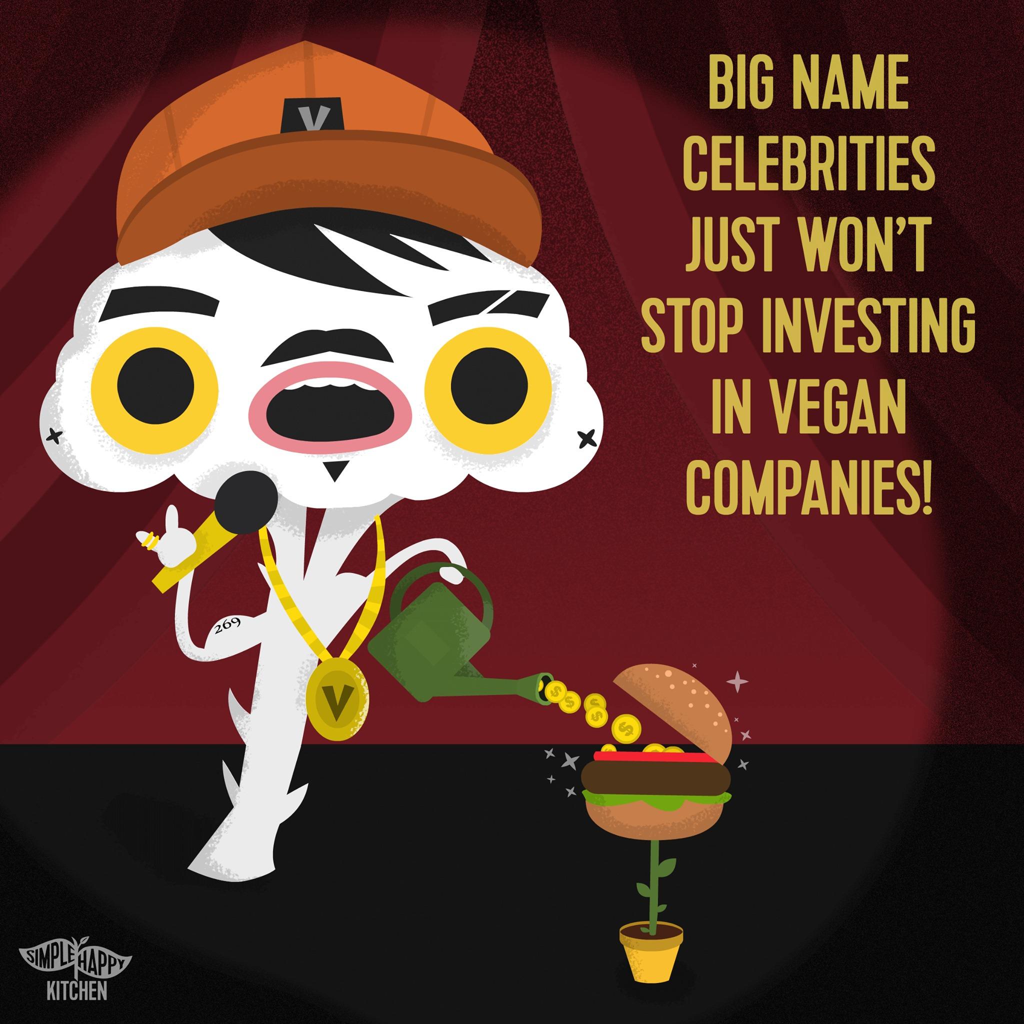 Big name celebrities just won't stop investing in vegan companies!
